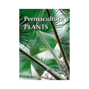Permaculture Plants: A Selection (2nd Ed.)